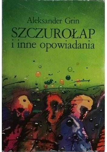Okładka książki Szczurołap i inne opowiadania