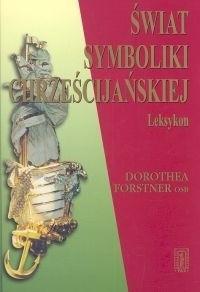 Okładka książki Świat symboliki chrześcijańskiej: Leksykon