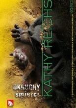 Okruchy śmierci - Kathy Reichs