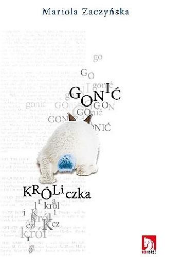 Okładka książki Gonić króliczka