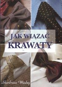 Okładka książki Jak wiązać krawaty