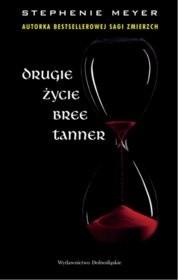 Okładka książki Drugie życie Bree Tanner