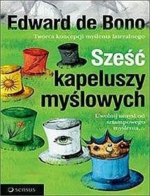 Okładka książki Sześć kapeluszy myślowych