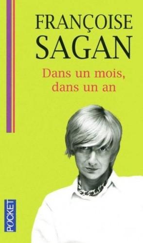 Okładka książki Dans un mois, dans un an