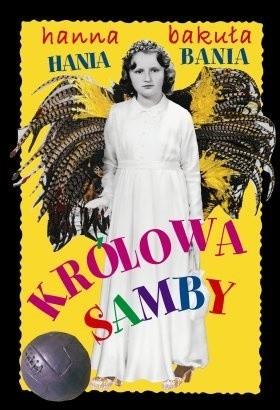 Okładka książki Hania Bania. Królowa Samby