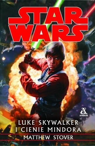 Okładka książki Luke Skywalker i cienie Mindora