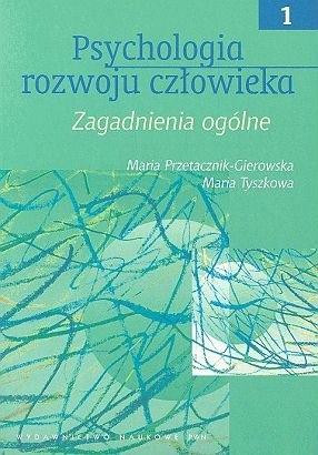 Okładka książki Psychologia rozwoju człowieka t.I