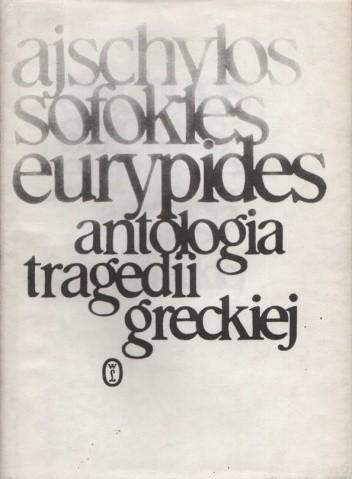 Okładka książki Antologia tragedii greckiej