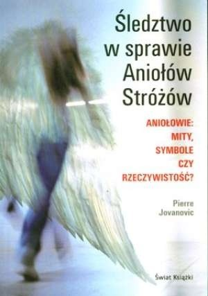 Okładka książki Śledztwo w sprawie Aniołów Stróżów