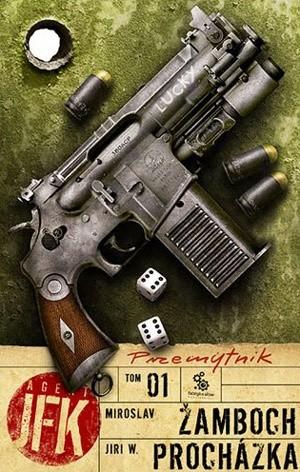 Okładka książki Agent JFK 1. Przemytnik
