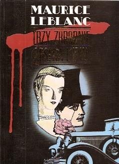 Okładka książki Trzy zbrodnie Arsena Lupin