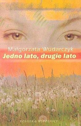 Jedno lato drugie lato Wudarczyk Małgorzata