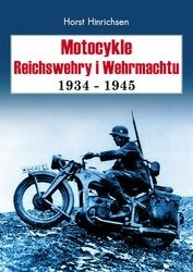 Okładka książki Motocykle Reichswehry i Wehrmachtu 1934- 1945