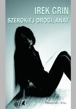 Okładka książki Szerokiej drogi, Anat