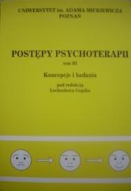 Okładka książki Postępy psychoterapii. Koncepcje i badania (tom III)