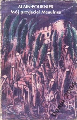 Okładka książki Mój przyjaciel Meaulnes