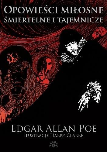 Okładka książki Opowieści miłosne, śmiertelne i tajemnicze