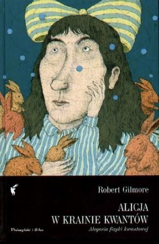 Okładka książki Alicja w krainie kwantów. Alegoria fizyki kwantowej