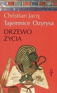 Okładka książki Tajemnice Ozyrysa t1. Drzewo Życia