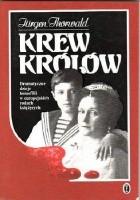 Krew królów. Dramatyczne dzieje hemofilii w europejskich rodach książęcych