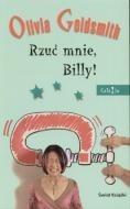 Okładka książki Rzuć mnie, Billy!