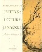 Okładka książki Estetyka i sztuka japońska. Wybrane zagadnienia