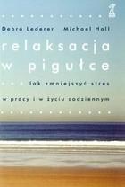 Okładka książki Relaksacja w pigułce