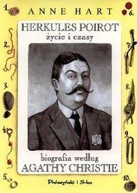 Okładka książki Herkules Poirot - życie i czasy. Biografia według Agathy Christie