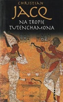 Okładka książki Na tropie Tutenchamona