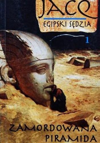 Okładka książki Egipski sędzia t1. Zamordowana piramida