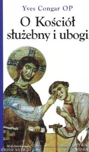 Okładka książki O Kościół służebny i ubogi