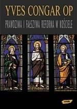 Okładka książki Prawdziwa i fałszywa reforma w Kościele