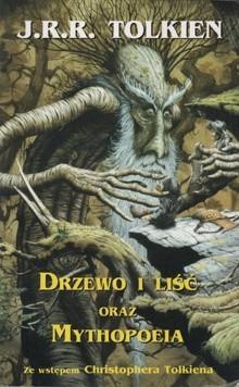 Okładka książki Drzewo i liść oraz Mythopoeia