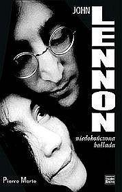 Okładka książki John Lennon. Niedokończona ballada