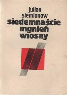 Okładka książki Siedemnaście mgnień wiosny