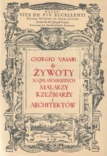 Okładka książki Żywoty najsławniejszych malarzy rzeźbiarzy i architektów