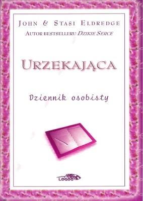 Okładka książki Urzekająca. Dziennik osobisty