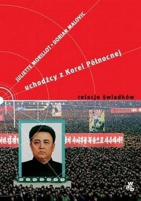 Okładka książki Uchodźcy z Korei Północnej. Relacje świadków