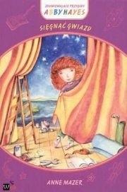 Okładka książki Sięgnąć gwiazd