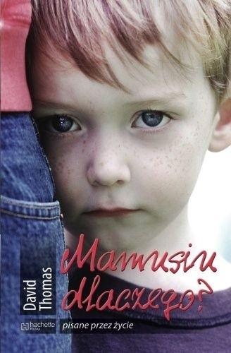 Okładka książki Mamusiu dlaczego?