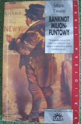 Okładka książki Banknot milionfuntowy i inne opowiadania