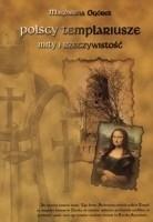 Okładka książki Polscy templariusze. Mity i rzeczywistość