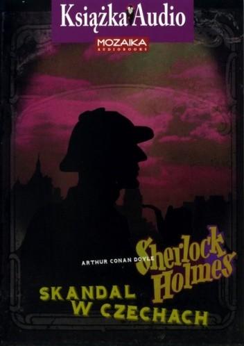 Okładka książki Sherlock Holmes - Skandal w Czechach