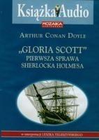 Okładka książki Gloria Scott. Pierwsza sprawa Sherlocka Holmesa