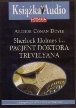 Okładka książki Sherlock Holmes i... pacjent doktora Travelyana