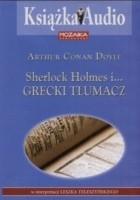 Sherlock Holmes i... grecki tłumacz