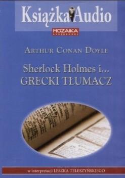 Okładka książki Sherlock Holmes i... grecki tłumacz