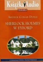 Sherlock Holmes w Eyford