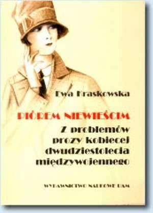 Okładka książki Piórem niewieścim. Z problemów prozy kobiecej dwudziestolecia międzywojennego