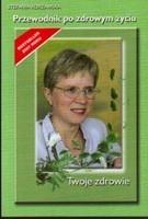 Okładka książki Przewodnik po zdrowym życiu